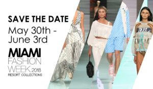 Miami Fashion Week 2018