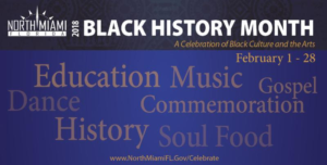 Experience Black History Month in the City of North Miami