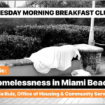 Homelessness in Miami Beach with Maria Ruiz, Office of Housing & Community Services